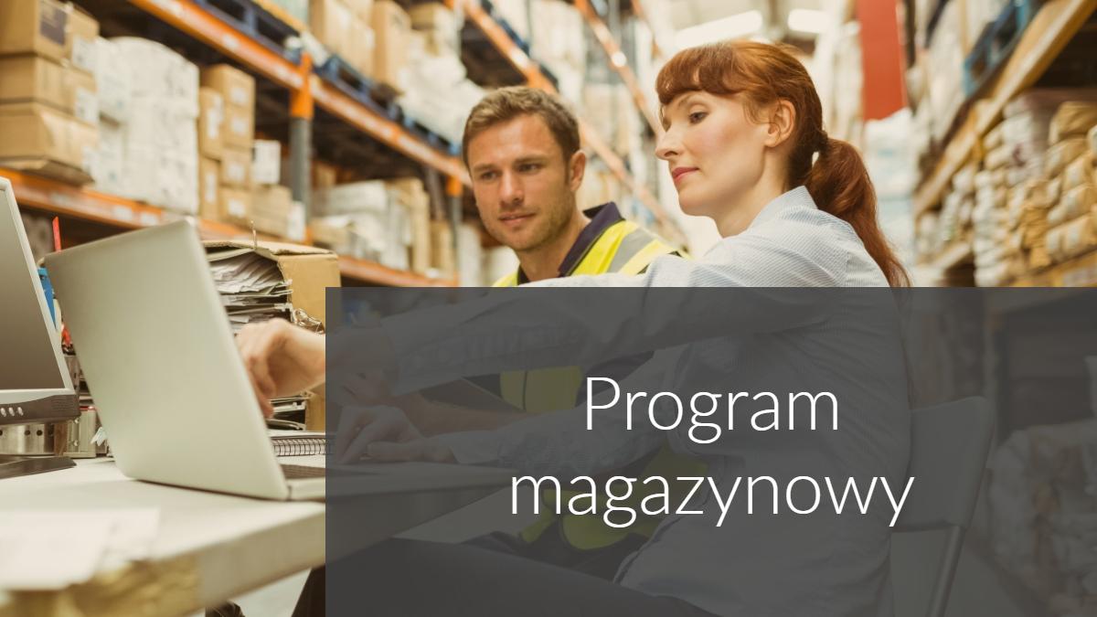 Jaki program magazynowy?