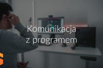 Komunikacja z programem