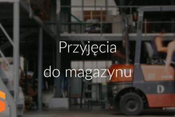 Przyjęcie do magazynu